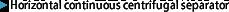 Horizontal continuous centrifugal separator